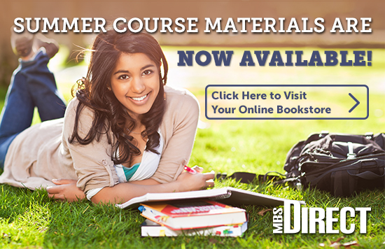 Summer course materials are now available. Click to visit your online bookstore!