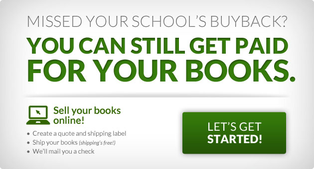Missed your school's buyback and still want that easy money? Sell your books online!