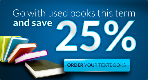 Go with used books this term and save 25%.